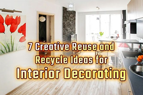 7 Creative Reuse and Recycle Ideas for Interior Decorating